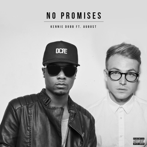 kennie dubb music - august - no promises