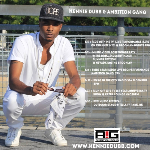 Kennie Dubb - August Music Shows 8.3 - Ambition Gang NYC