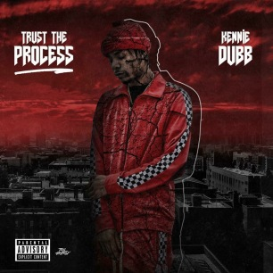 kennie dubb - trust the process - ttp - 2018 - music album - cover