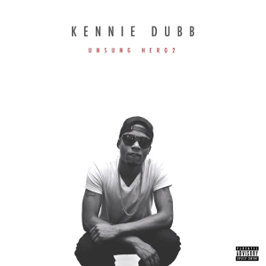 Unsung Hero 2 - Kennie Dubb - Cover